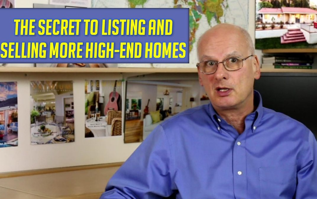 The Secret to Listing & Selling More High-End Homes
